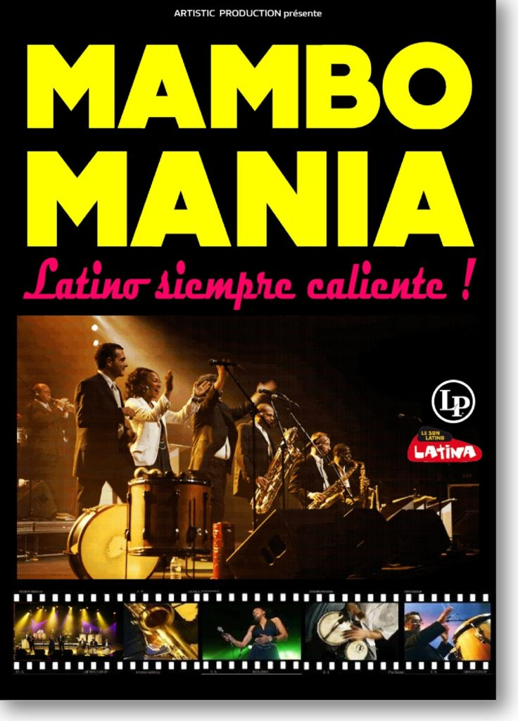 MAMBOMANIA Grand orchestre de musique cubaine Artistic Production +33 (0) 556 32 40 78​